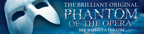 Phantom of the Opera at the Her Majesty`s Theatre