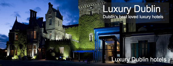 Dublin luxury hotels