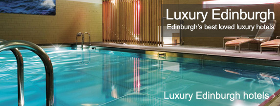Edinburgh luxury hotels