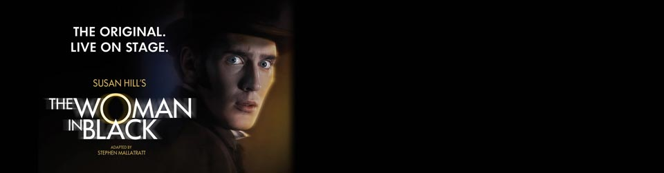 The Woman in Black tickets and hotel | Hotel Direct